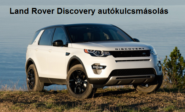 Land Rover kulcsmásolás, Land Rover autókulcsmásolás, kulcsmásolás, autókulcsmásolás